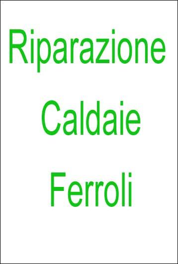 Riparazione Caldaie Ferroli | L'Impiantistica di Antonio De Falco CAT Specializzato per Napoli e Provincia