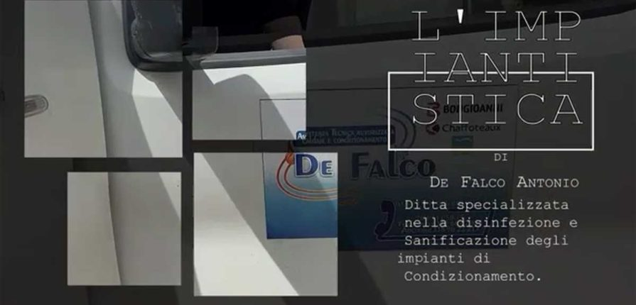 L'Impiantistica di Antonio De Falco: Disinfezione e sanificazione certificata dei condizionatori (COVID-19 e legionella)